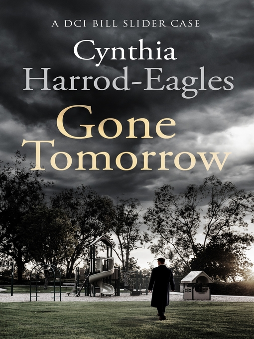 Gone Tomorrow (eBook): Bill Slider Mystery Series, Book 9